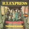 B.T. Express - One You Get It