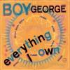 Boy George - Everything I Own