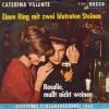 Caterina Valente - Rosalie, mußt nicht weinen