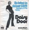 Daisy Door - Du lebst in deiner Welt
