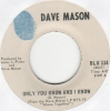 Dave Mason ‎– Only You Know And I Know