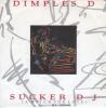 Dimples D - Sucker DJ