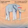 Elephant - I Don´t Wanna Lose You