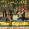 Equals - Rub A Dub Dub