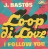 J. Bastos - Loop Di Love
