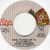 John Cougar - Hand To Hold On To