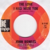John Rowles - The Love I Had With You