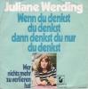 Juliane Werding - Wenn du denkst du denkst