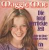 Maggie Mae - Die total verrückte Zeit