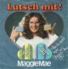 Maggie Mae - Lutsch mit