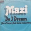 Maxi - Do I Dream
