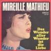 Mireille Mathieu - Das Wunder aller Wunder ist die Liebe