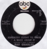 Ray Charles - Somebody Ought To Write A Book About It