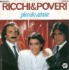 Ricchi & Poveri - Piccolo Amore