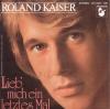 Roland Kaiser - Lieb' mich ein letztes Mal
