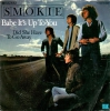 Smokie - Babe It´s Up To You