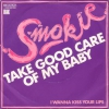 Smokie - Take Good Care Of My Baby (M-)