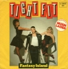 Tight Fit - Fantasy Island