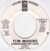 Tim Moore - Strengthen My Love