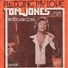 Tom Jones - Pledging My Love