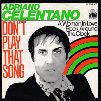 Adriano Celentano - Don´t Play That Song