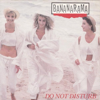 Bananarama - Do Not Disturb