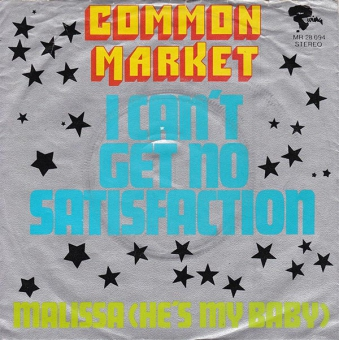 Common Market - I Can´t Get No Satisfaction