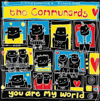 Communards - You Are My World