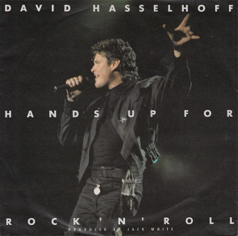 David Hasselhoff - Hands Up For Rock ´N´Roll