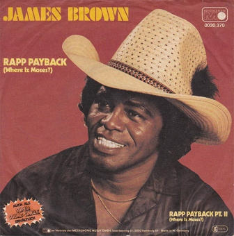 James Brown - Rapp Payback (Where Iz Moses?)