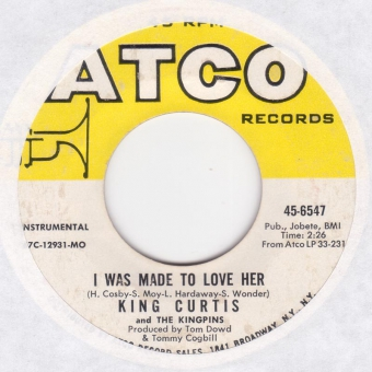 King Curtis And The Kingpins - I Was Made To Love Her