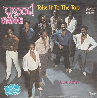 Kool And The Gang - Take It To The Top