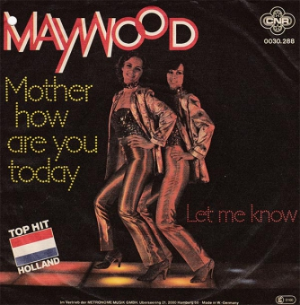 Maywood - Mother How Are You Today