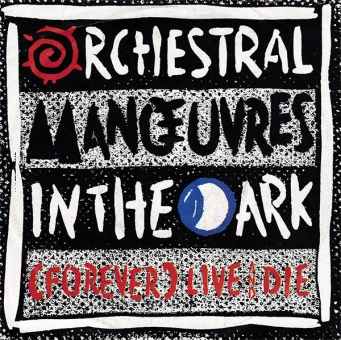 OMD - Live And Die