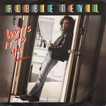Robbie Nevil - Wot´s It To Ya