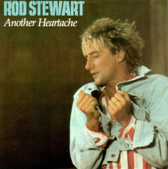 Rod Stewart - Another Heartache