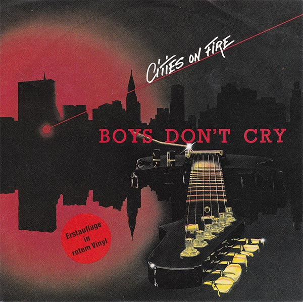 Boys Don´t Cry - Cities On Fire