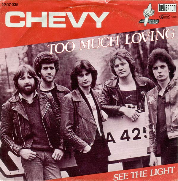 Chevy - Too Much Loving