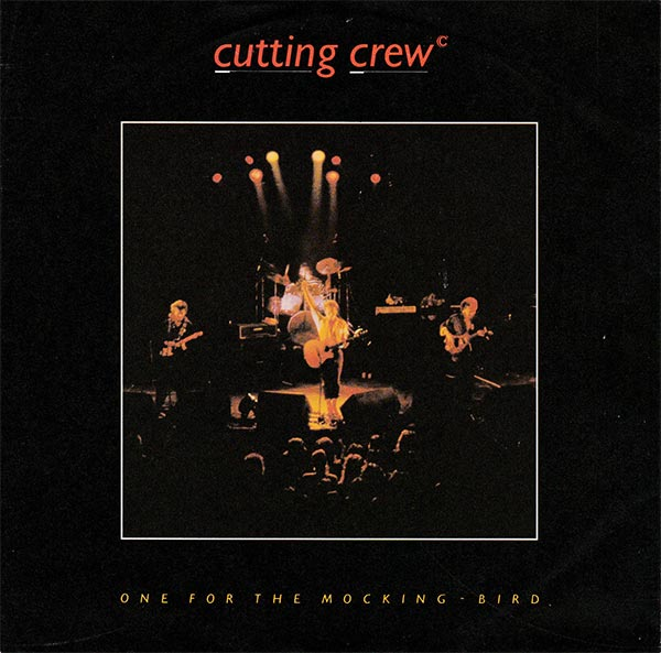 Cutting Crew - One For The Mocking-Bird