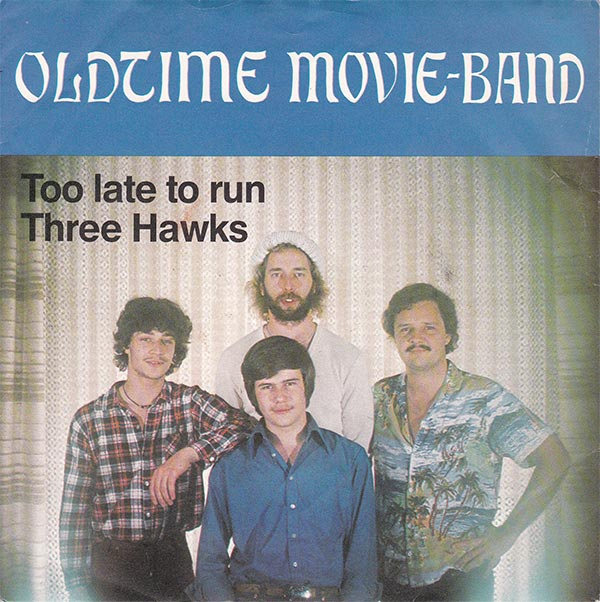 Oldtime Movie-Band - Too Late To Run (NM)