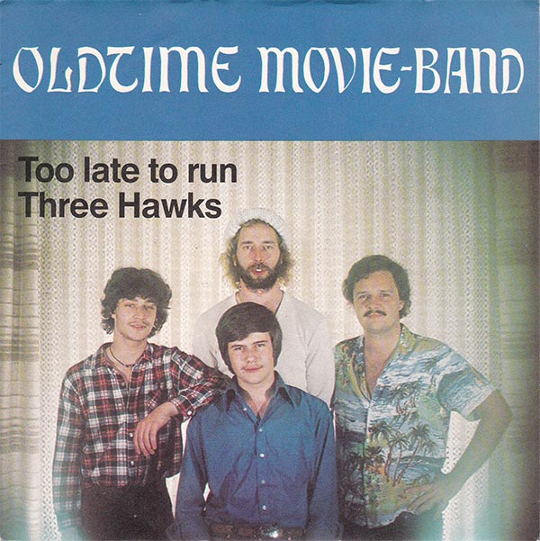 Oldtime Movie-Band - Too Late To Run
