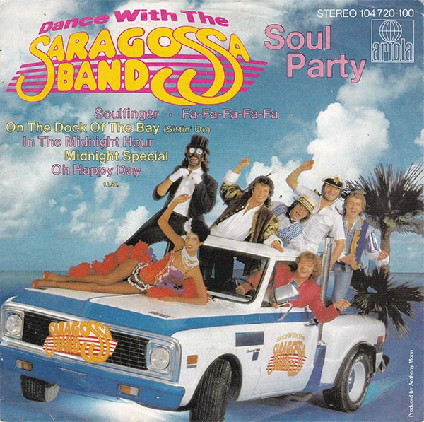 Saragossa Band - Dance With The Saragossa Band Part VIII Soul Party