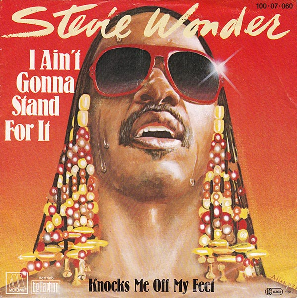 Stevie Wonder - I Ain´t Gonna Stand For It