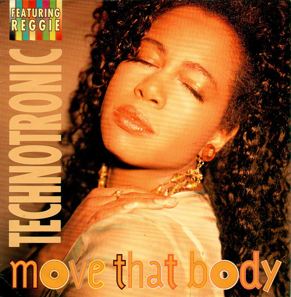 Technotronic Featuring Reggie - Move That Body