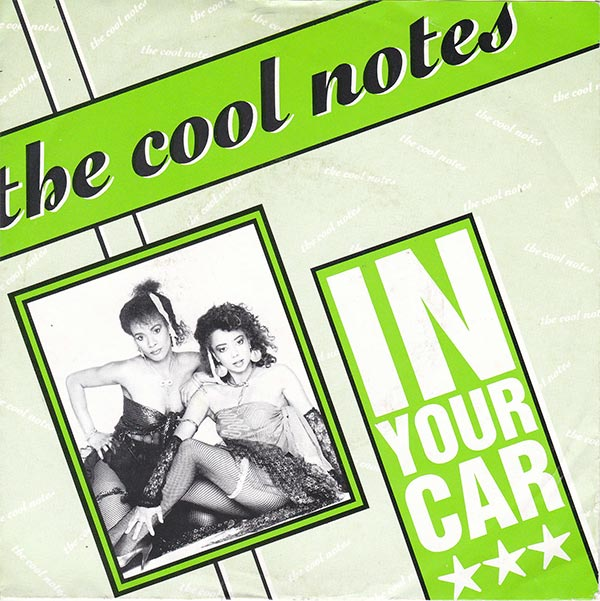 The Cool Notes - In Your Car