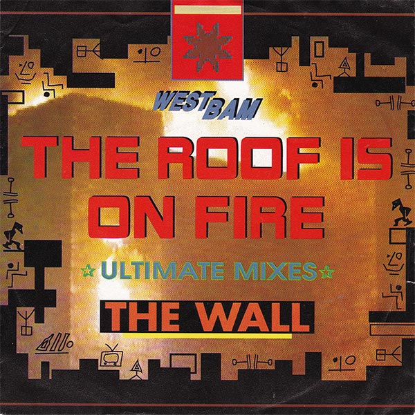 WestBam - The Roof Is On Fire
