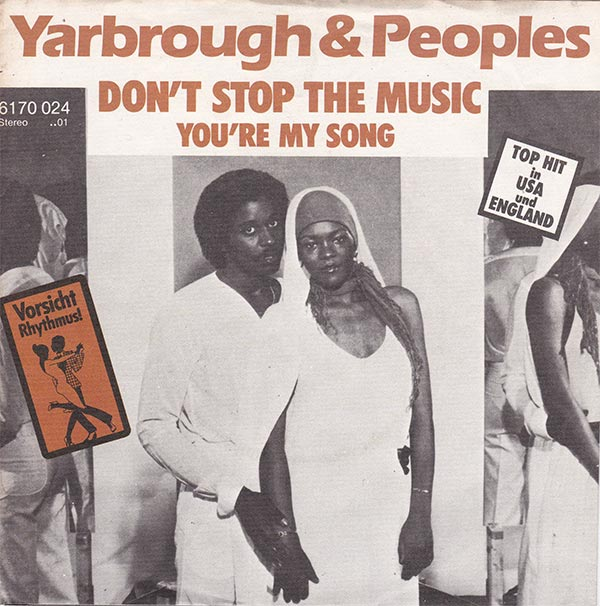Yarbrough & Peoples - Don`t Stop The Music