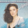 April - Boys Come And Go