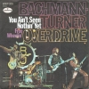 Bachmann-Turner Overdrive - You Ain´t Nothin´Yet