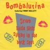 Bombalurina feat. Timmy Mallett - Seven Little Girls